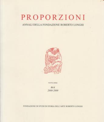 proporzioni-annali-della-fondazione-roberto-longhi-nuova-serie-ix-x-2008-2009-