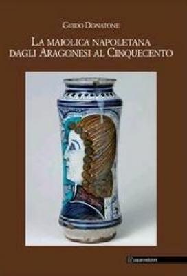 la-maiolica-napoletana-dagli-aragonesi-al-cinquecento