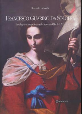 francesco-guarino-da-solofra-nella-pittura-napoletana-del-seicento-1611-1651-
