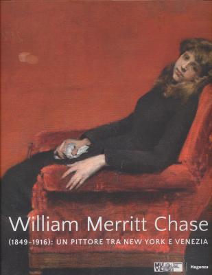 william-merritt-chase-1849-1916-un-pittore-tra-new-york-e-venezia