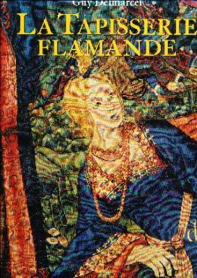 la-tapisserie-flamande-du-xvEme-au-xviiiEme-siEcle