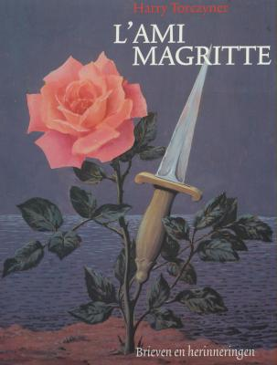 l-ami-magritte-brieven-en-herinneringen