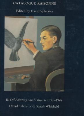 renE-magritte-catalogue-raisonnE-ii-oil-paintings-and-objects-1931-1948