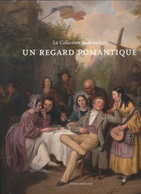 un-regard-romantique-la-collection-rademakers-