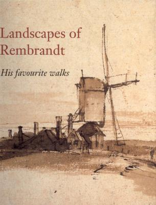 landscapes-of-rembrandt-his-favorite-walks-