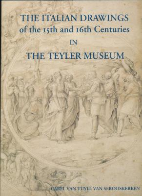 the-italian-drawings-of-the-fifteenth-and-sixteenth-centuries-in-the-teyler-museum-