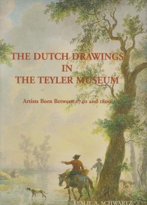 the-dutch-drawings-in-the-teyler-museum-artists-born-between-1740-and-1800-