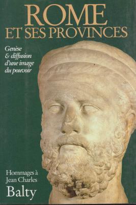rome-et-ses-provinces-genEse-et-diffusion-d-une-image-du-pouvoir-
