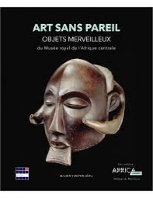 art-sans-pareil-objets-merveilleux-du-musEe-royal-de-l-afrique-centrale