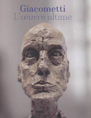 giacometti-l-oeuvre-ultime
