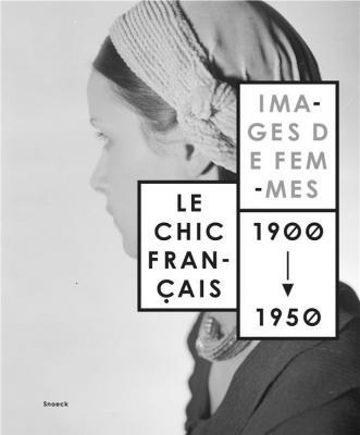 le-chic-franÇais-images-de-femmes-1900-1950