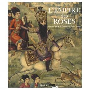 l-empire-des-roses-chefs-d-oeuvre-de-l-art-persan-du-xixe-siEcle