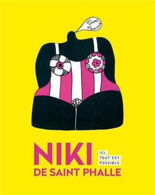 niki-de-saint-phalle-ici-tout-est-possible