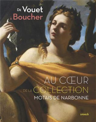de-vouet-À-boucher-au-coeur-de-la-collection-motais-de-narbonne