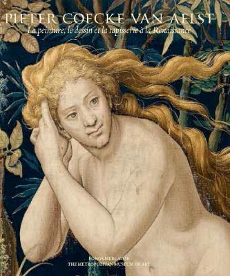 pieter-coecke-van-aelst-la-peinture-le-dessin-et-la-tapisserie-À-la-renaissance