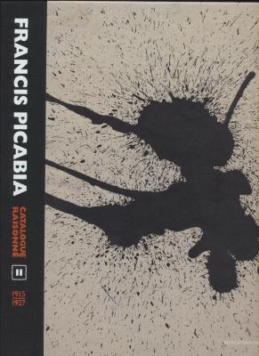 francis-picabia-catalogue-raisonnE-volume-ii-1915-1927-