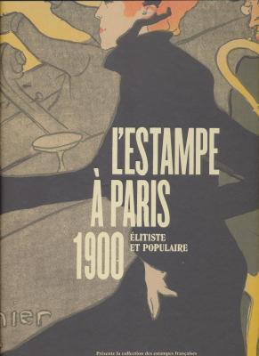 l-estampe-À-paris-1900-Elitiste-et-populaire