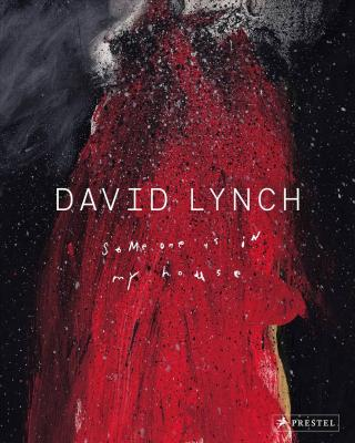 david-lynch-someone-is-in-my-house