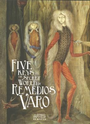 five-keys-to-the-secret-world-of-remedios-varo
