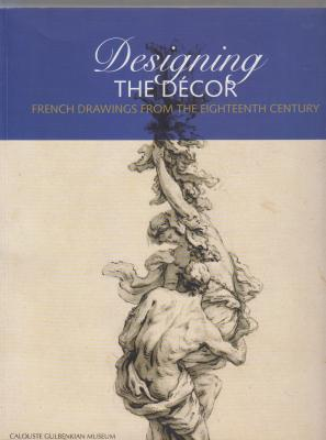 designing-the-dEcor-french-drawings-from-the-eighteenth-century-