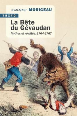 la-bete-du-gevaudan-mythes-et-realites