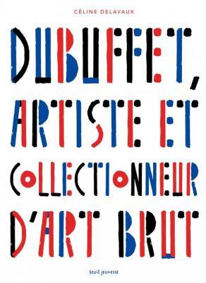 dubuffet-artiste-et-collectionneur-d-art-brut