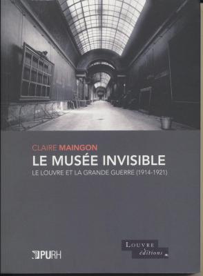 le-musEe-invisible-le-louvre-et-la-grande-guerre-1914-1921-