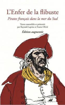 l-enfer-de-la-flibuste-pirates-francais-dans-la-mer-du-sud