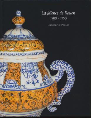 la-faIences-de-rouen-1700-1750