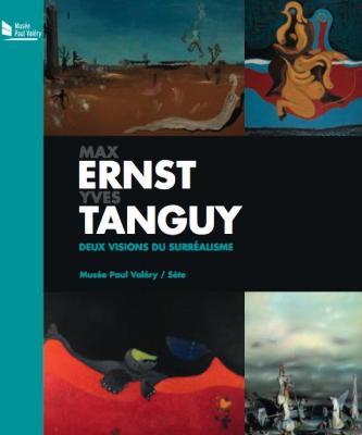 max-ernst-yves-tanguy-deux-visions-du-surrEalisme