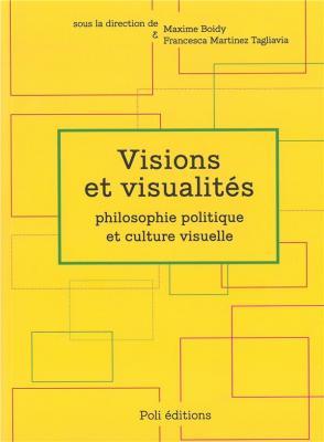 visions-et-visualites-philosophie-politique-et-culture-visuelle