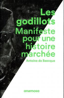 les-godillots-manifeste-pour-une-histoire-marchEe
