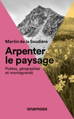 arpenter-le-paysage-poEtes-geographes-et-montagnards