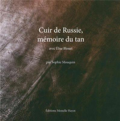cuir-de-russie-mEmoire-du-tan
