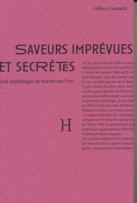 saveurs-imprEvues-et-secrEtes-anthologie-de-textes-sur-l-art