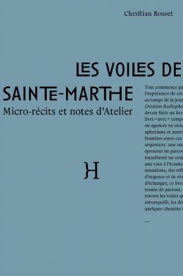 les-voiles-de-sainte-marthe-micro-recits-et-notes-d-atelier