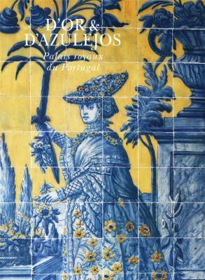 d-or-d-azulejos-palais-royaux-du-portugal